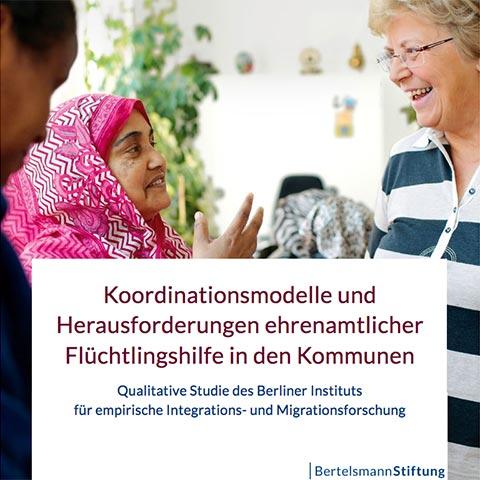 """Studie """"Koordinationsmodelle und Herausforderungen ehrenamtlicher Flüchtlingshilfe in den Kommunen"""""""